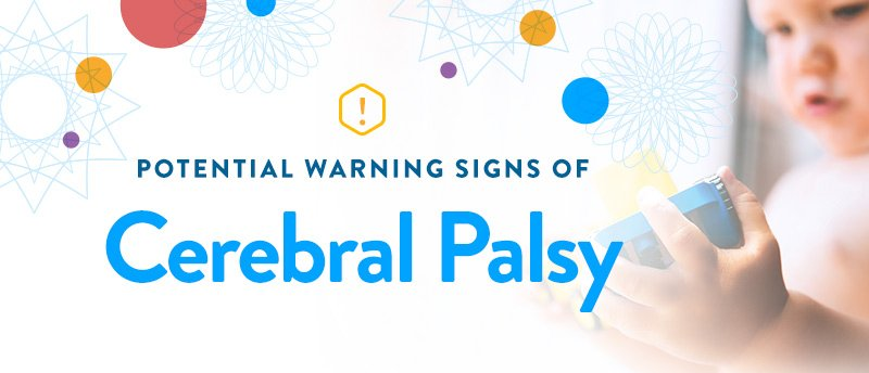 Potential Warning Signs of Cerebral Palsy (How Does Cerebral Palsy Affect Development)